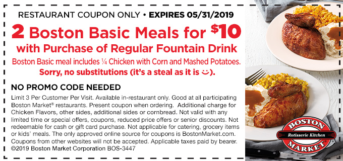 Get 2 Boston Basic Meals for $10 with the purchase of a regular fountain beverage